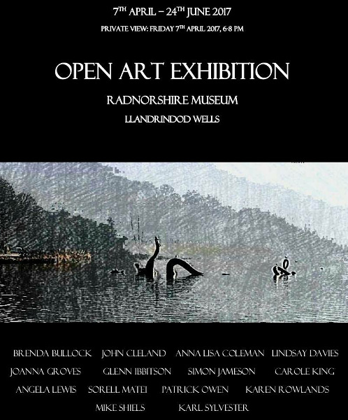 Radnorshire Museum open art exhibition 7th April to 24th June 2017
